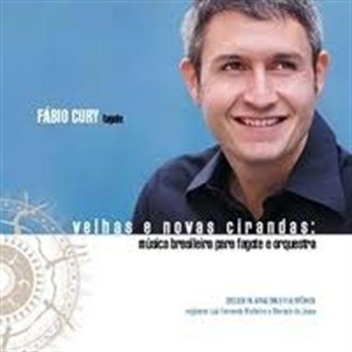 """CD Fábio Cury - """"Velhas e Novas Cirandas: música brasileira para fagote e orquestra"""""""