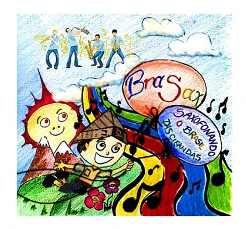 CD BraSax - Saxofonando o Brasil das Crianças