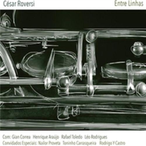 CD César Roversi - Entre Linhas