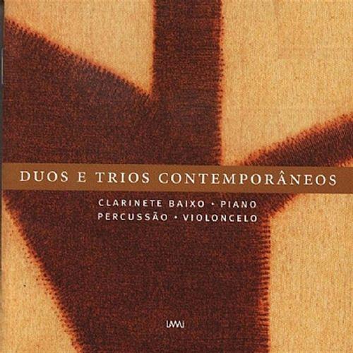 CD Duos e trios contemporâneos : clarinete baixo, piano, percussão, violoncelo.
