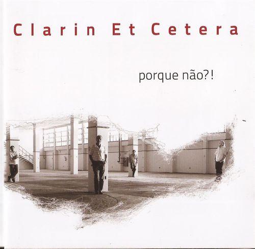 CD Clarin Et Cetera Porque Não?!