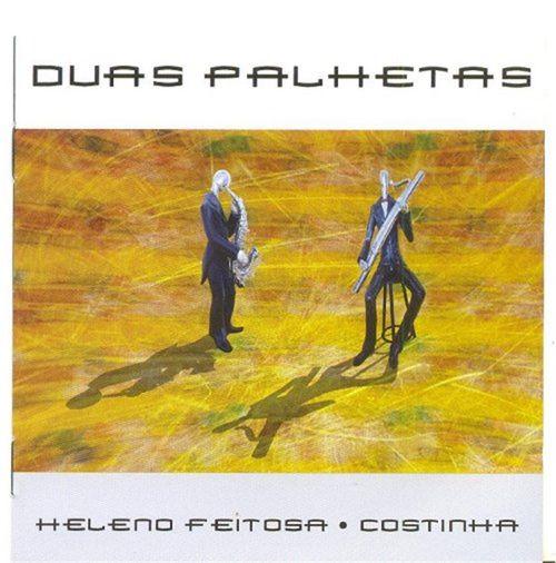 CD Heleno Feitosa e Costinha - Duas Palhetas