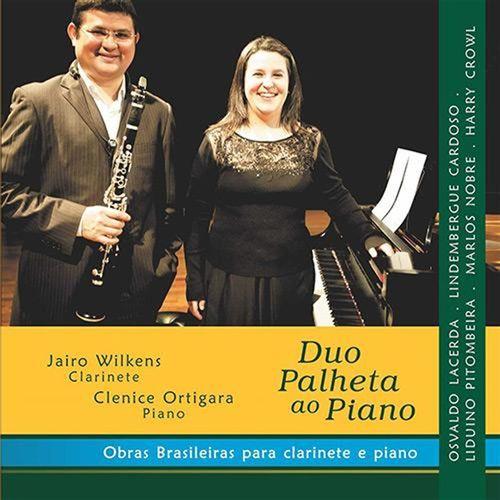 CD Duo Palheta ao Piano - Obras Brasileiras para Clarinete e Piano