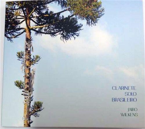 CD Jairo Wilkens - Clarinete Solo Brasileiro
