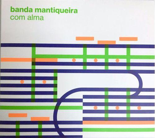 CD BANDA MANTIQUEIRA - COM ALMA