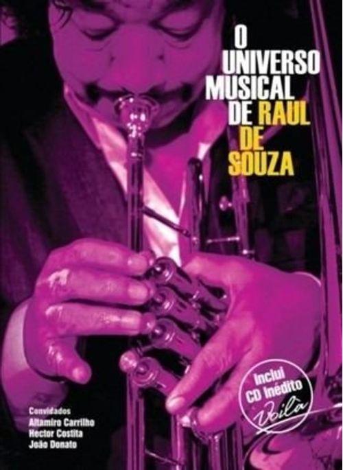 CD + DVD, O Universo Musical de Raul de Souza