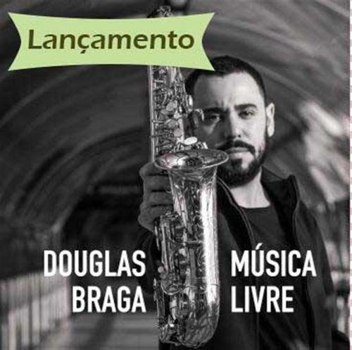 CD Douglas Braga - Música Livre