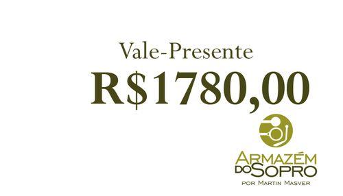 Vale Presente de R$ 1780 reais